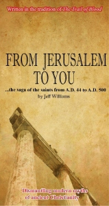 Church History Book titled From Jerusalem To You an unabridged Church History